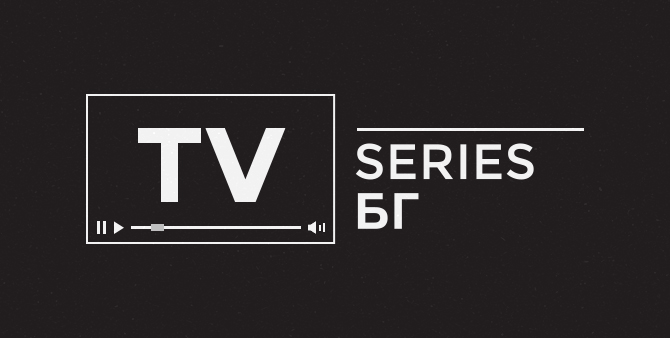 Tv Series Bg Because Design